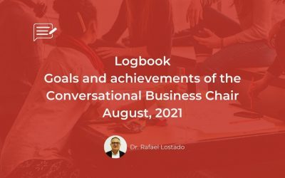 Logbook: Goals and achievements of the Conversational Business Chair August, 2021